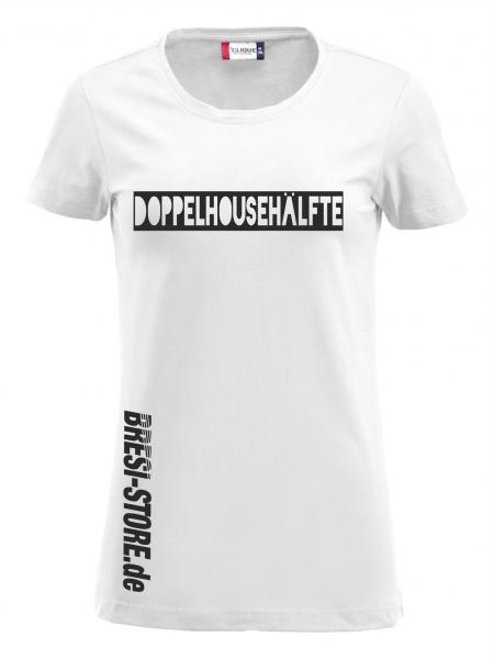 """""""Doppelhousehälfte"""" Damenshirt weiß"""